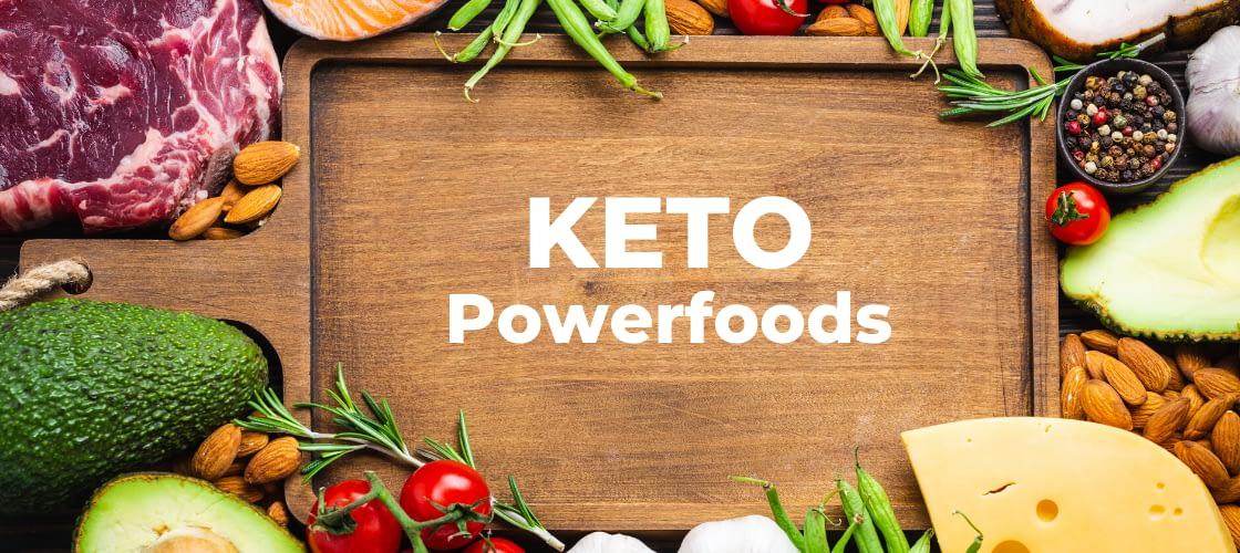 KETO POWER FOODS - THE BEST KETO FOODS
